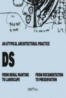 An Atypical Architectural Practice DS-From Rural Painting to Landscape