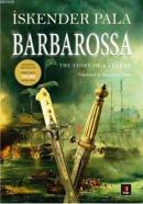 Barbarossa The Story of a Legend