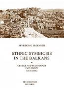 Ethnic Symbiosis in the Balkans, Greeks and Bulgarians in Plovdiv (1878-1906)