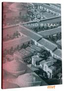 Istanbul and the Grand Bazaar