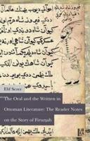 The Oral and the Written in Ottoman Literature