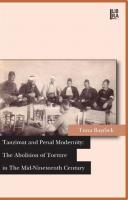 Tanzimat and Penal Modernity: The Abolition of Torture in the Mid-Nineteenth Century