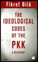The Ideological Codes Of The PKK A Blueprint