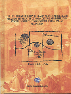 The Orthodox Church In The Early Modern Middle East